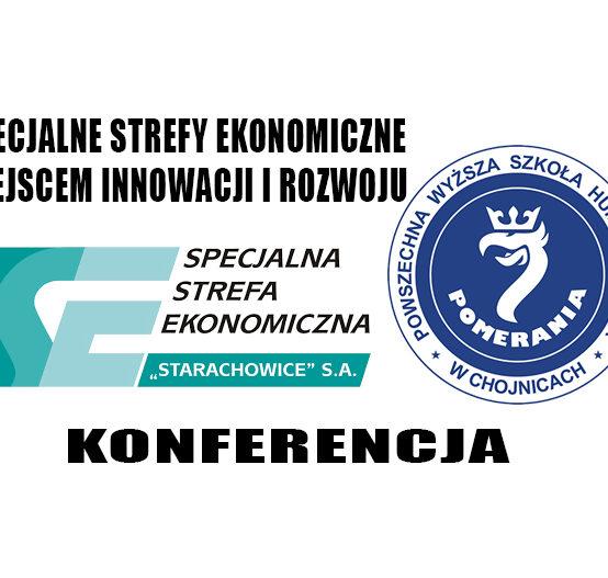 Specjalne Strefy Ekonomiczne miejscem innowacji i rozwoju – konferencja