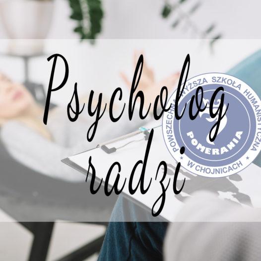 Psycholog radzi